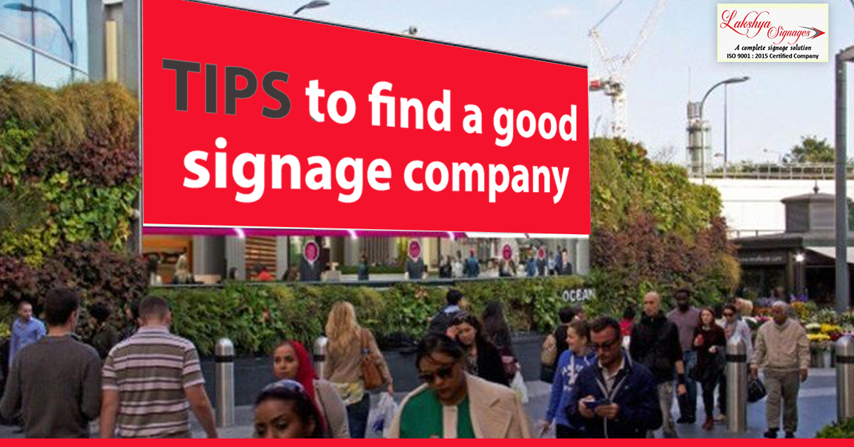 Tips to find a Good Signage Company